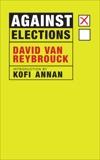 Against Elections, Van Reybrouck, David