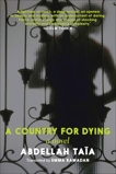 A Country for Dying, Taia, Abdellah