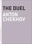 The Duel, Chekhov, Anton
