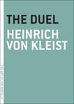 The Duel, von Kleist, Heinrich