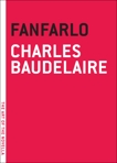 Fanfarlo, Baudelaire, Charles