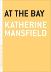 At the Bay, Mansfield, Katherine
