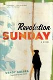 Revolution Sunday, Guerra, Wendy