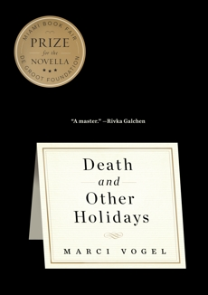 Death and Other Holidays, Vogel, Marci
