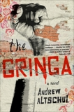 The Gringa, Altschul, Andrew