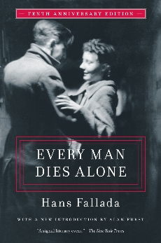 Every Man Dies Alone: Special 10th Anniversary Edition, Fallada, Hans