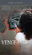 Vengeance, Schraff, Anne