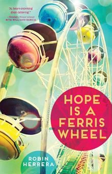 Hope Is a Ferris Wheel, Herrera, Robin