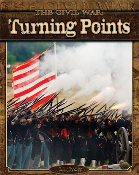 Civil War: Turning Points, Ollhoff, Jim