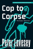 Cop to Corpse, Lovesey, Peter