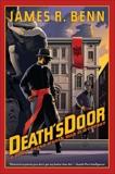 Death's Door, Benn, James R.