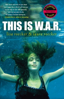 This Is WAR, Roecker, Laura & Roecker, Lisa