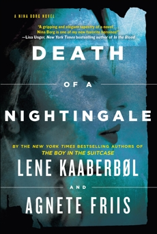 Death of a Nightingale, Kaaberbol, Lene & Friis, Agnete