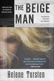 The Beige Man, Tursten, Helene