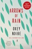 Arrows of Rain, Ndibe, Okey