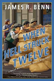 When Hell Struck Twelve, Benn, James R.