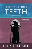 Thirty-Three Teeth, Cotterill, Colin