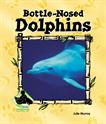 Bottle-nosed Dolphins, Murray, Julie