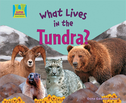 What Lives in the Tundra?, Gaarder-Juntti, Oona