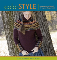 Color Style: Innovative to Traditional 17 Inspired Designs to Knit, Budd, Ann & Allen, Pam