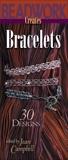 Beadwork Creates Bracelets, Campbell, Jean