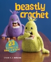 Beastly Crochet: 23 Critters to Wear and Love, Anderson, Brenda K.B.
