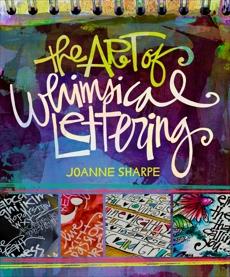 The Art of Whimsical Lettering, Sharpe, Joanne