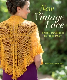 New Vintage Lace: Knits Inspired By the Past, Jurgrau, Andrea