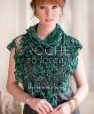 Crochet So Lovely: 21 Carefree Lace Designs, Omdahl, Kristin