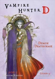 Vampire Hunter D Volume 3: Demon Deathchase, Kikuchi, Hideyuki