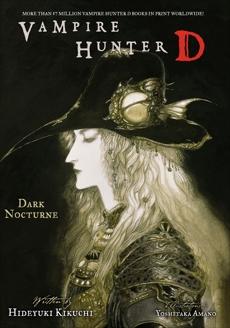 Vampire Hunter D Volume 10: Dark Nocturne, Kikuchi, Hideyuki