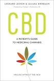 CBD: A Patient's Guide to Medicinal Cannabis--Healing without the High, Leinow, Leonard & Birnbaum, Juliana & Moskowitz, Michael H.