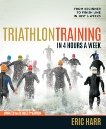 Triathlon Training in 4 Hours a Week: From Beginner to Finish Line in Just 6 Weeks, Harr, Eric
