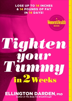 Tighten Your Tummy in 2 Weeks: Lose up to 14 inches & 14 pounds of fat in 14 days!, Darden, Ellington