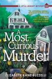 A Most Curious Murder: A Little Library Mystery, Buzzelli, Elizabeth Kane
