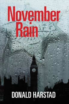 November Rain: A Carl Houseman Mystery, Harstad, Donald
