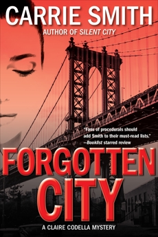 Forgotten City: A Claire Codella Mystery, Smith, Carrie