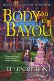 Body on the Bayou, Byron, Ellen