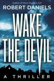Wake the Devil: A Jack Kale and Beth Sturgis Mystery, Daniels, Robert