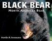 Black Bear: North America's Bear, swinburne, stephen r.