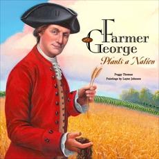 Farmer George Plants a Nation, Thomas, Peggy