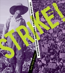 Strike!: The Farm Workers' Fight for Their Rights, Brimner, Larry Dane