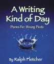 A Writing Kind of Day, Fletcher, Ralph