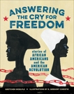 Answering the Cry for Freedom: Stories of African Americans and the American Revolution, Woelfle, Gretchen