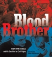 Blood Brother: Jonathan Daniels and His Sacrifice for Civil Rights, Wallace, Rich & Wallace, Sandra