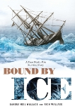 Bound by Ice: A True North Pole Survival Story, Wallace, Rich & Wallace, Sandra Neil
