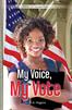 My Voice, My Vote [3], MG, Higgins