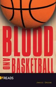Blood and Basketball, Greene, Janice