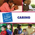 21st Century Junior Library: Character Education, Raatma, Lucia