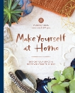 Make Yourself at Home: Design Your Space to Discover Your True Self, Seal, Moorea